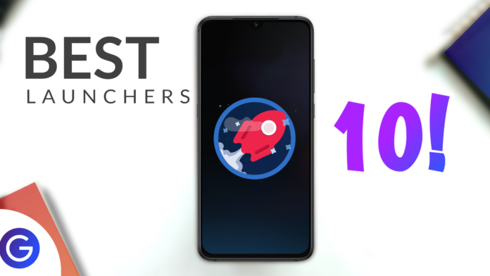 Top 10 Best Android Launchers In 2020